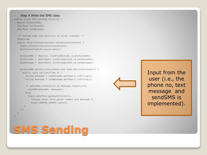Step 4 Write the SMS class