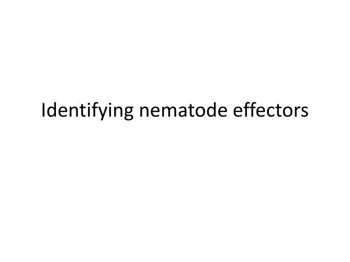 Identifying nematode effectors