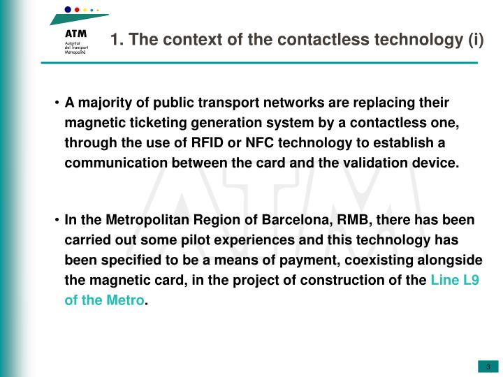 1 the context of the contactless technology i
