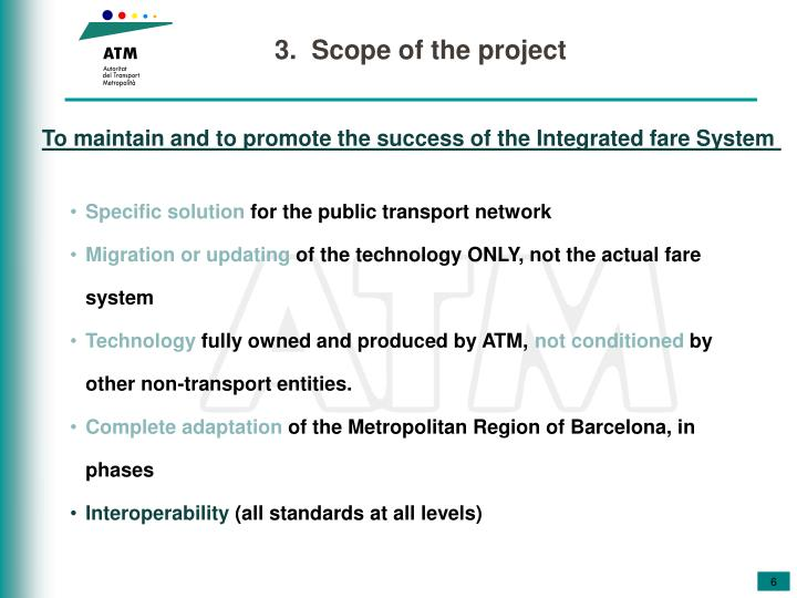3.  Scope of the project