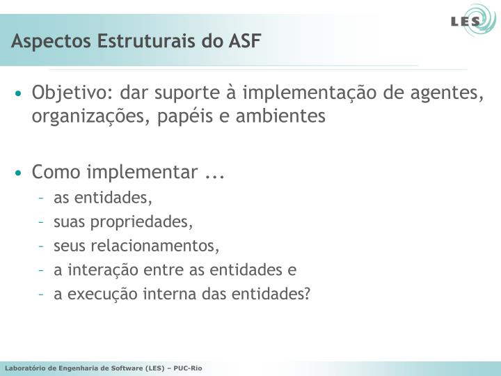 Aspectos Estruturais do ASF