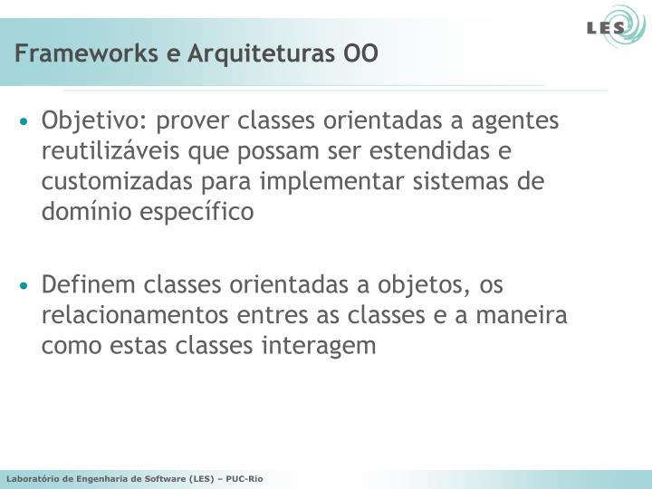 Frameworks e Arquiteturas OO