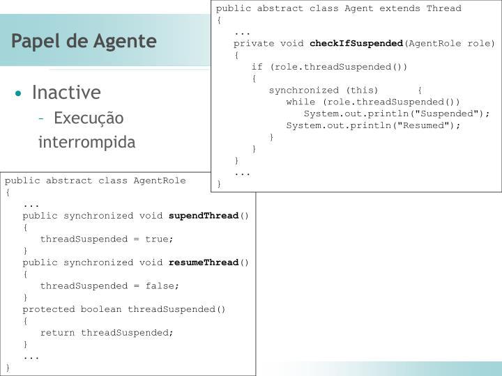 public abstract class Agent extends Thread