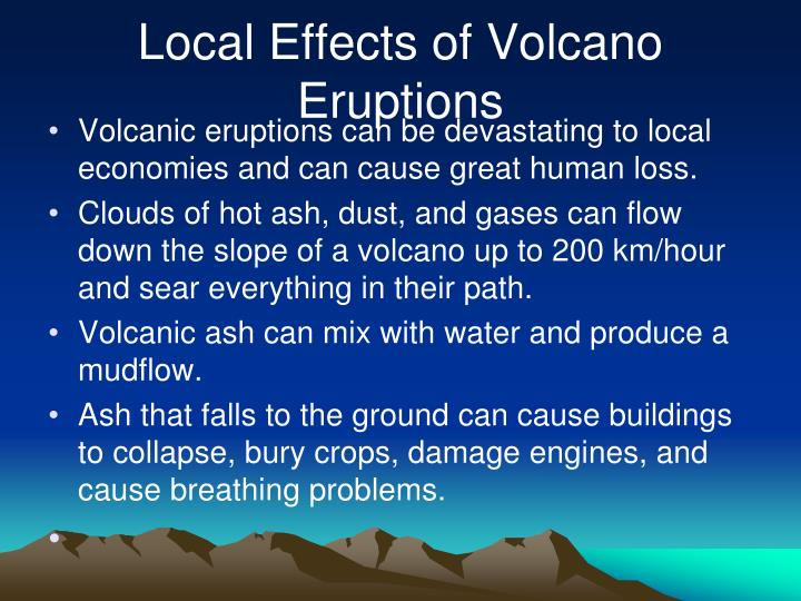 Local Effects of Volcano Eruptions