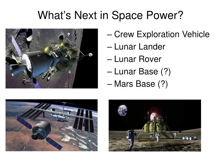 What's Next in Space Power?