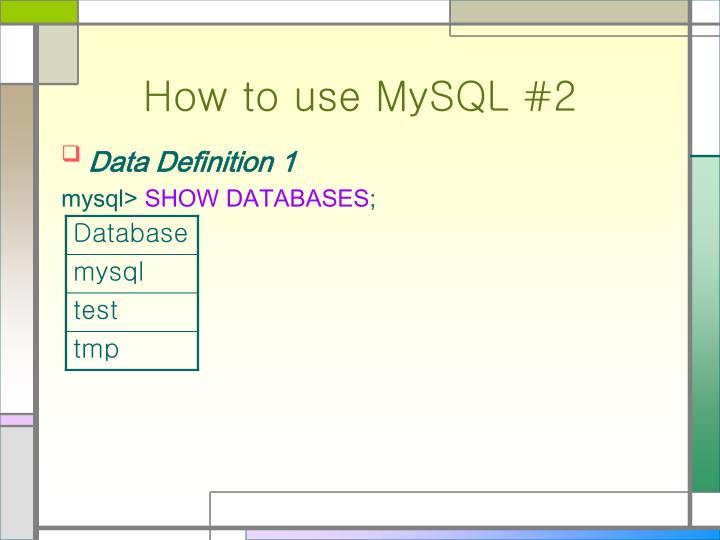 How to use MySQL #2