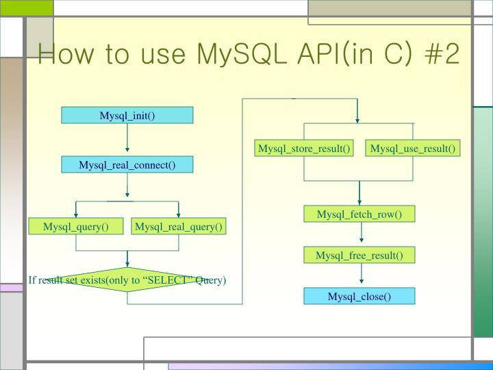 How to use MySQL API(in C) #2