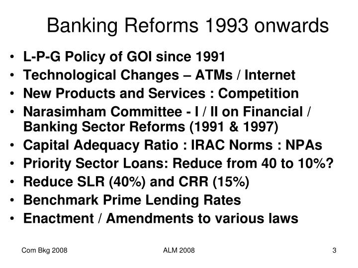 Banking Reforms 1993 onwards