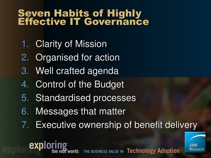 Seven Habits of Highly Effective IT Governance