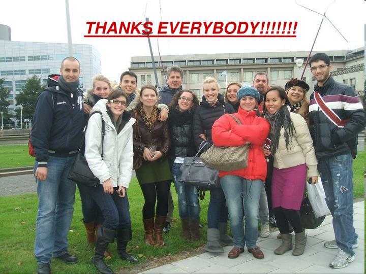 THANKS EVERYBODY!!!!!!!