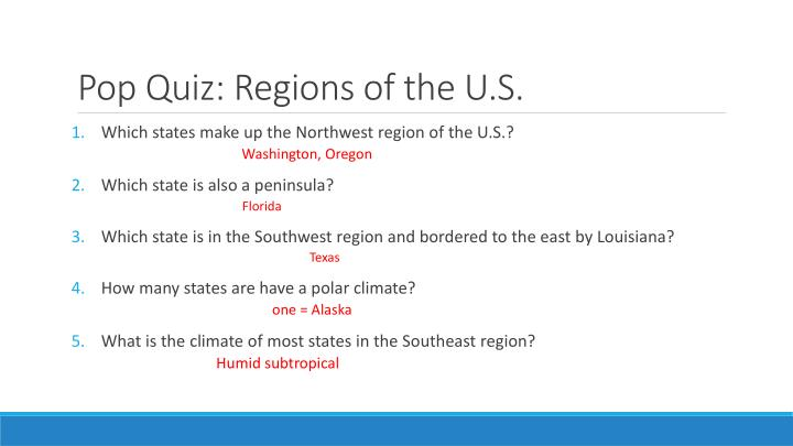 Pop quiz regions of the u s
