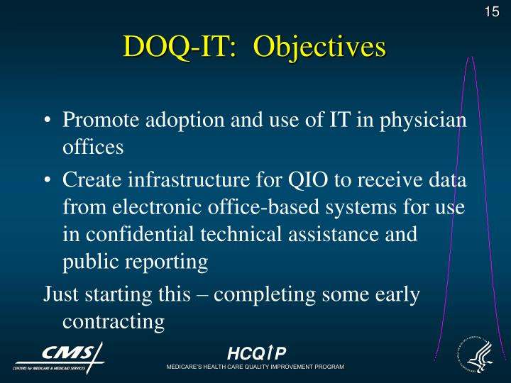 DOQ-IT:  Objectives