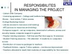 responsibilites in managing the project