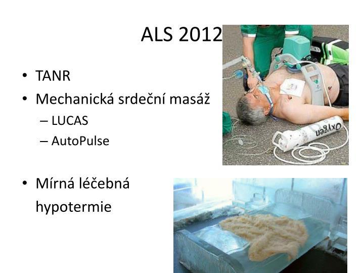 ALS 2012