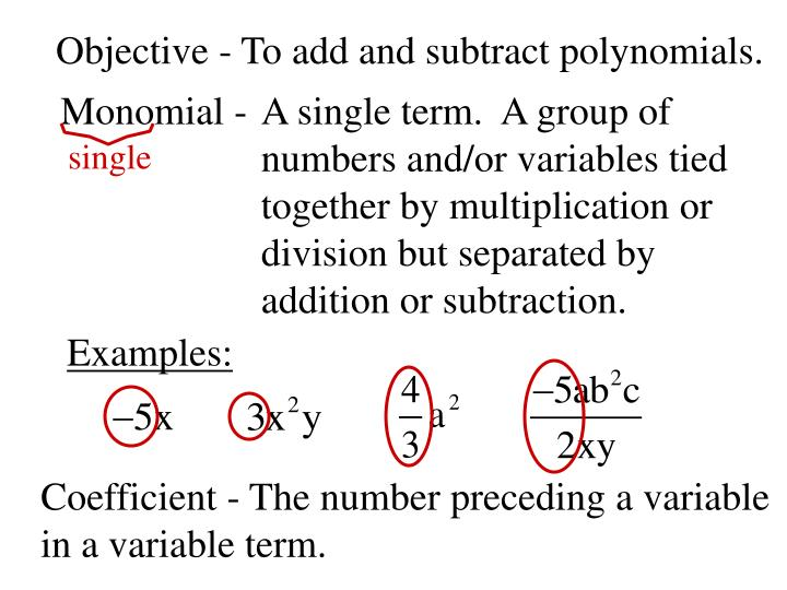 objective to add and subtract polynomials