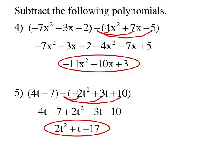 Subtract the following polynomials.