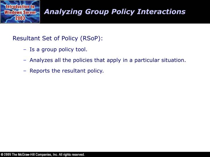 Analyzing Group Policy Interactions