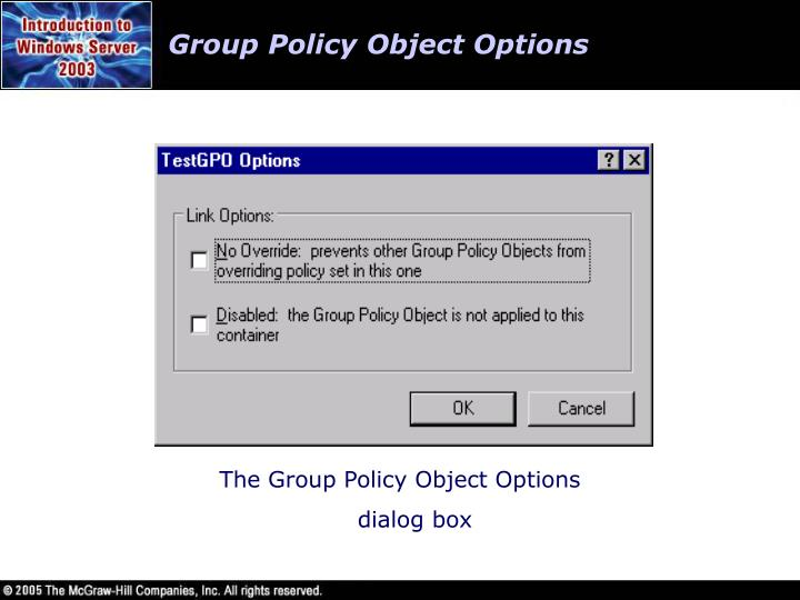 Group Policy Object Options