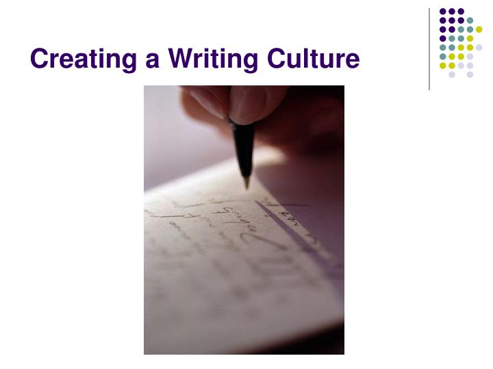 Creating a Writing Culture