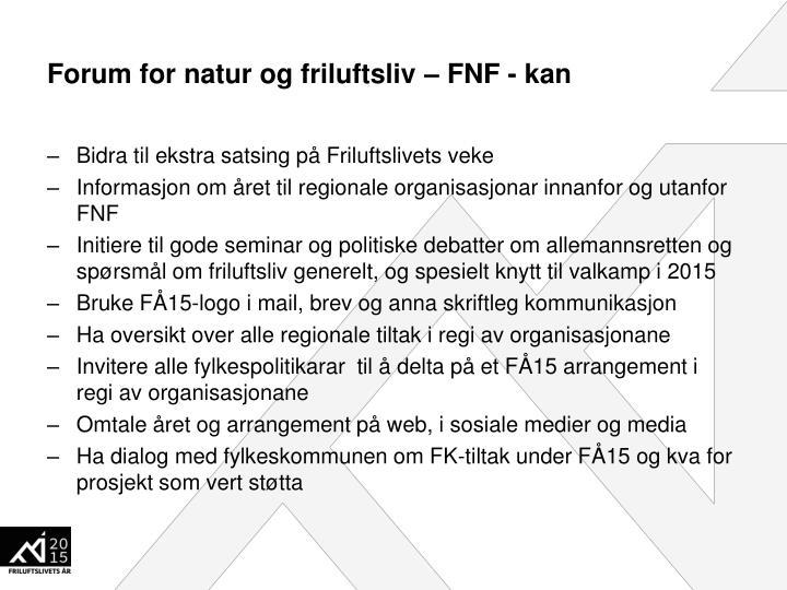 Forum for natur og friluftsliv – FNF - kan