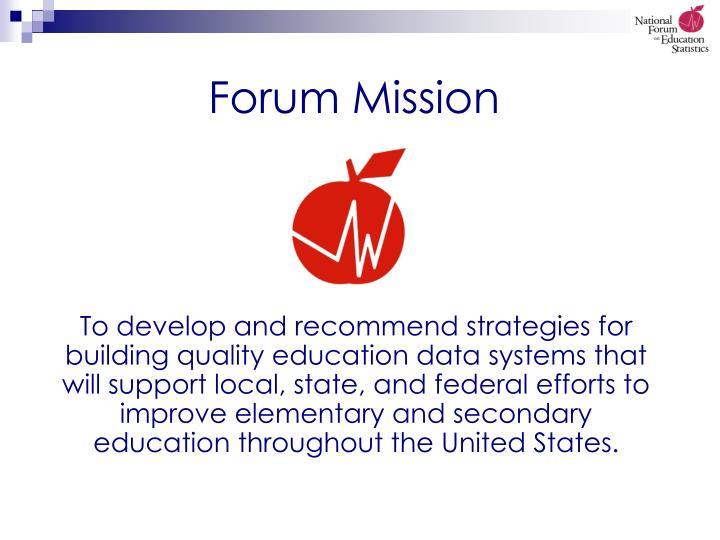 Forum Mission