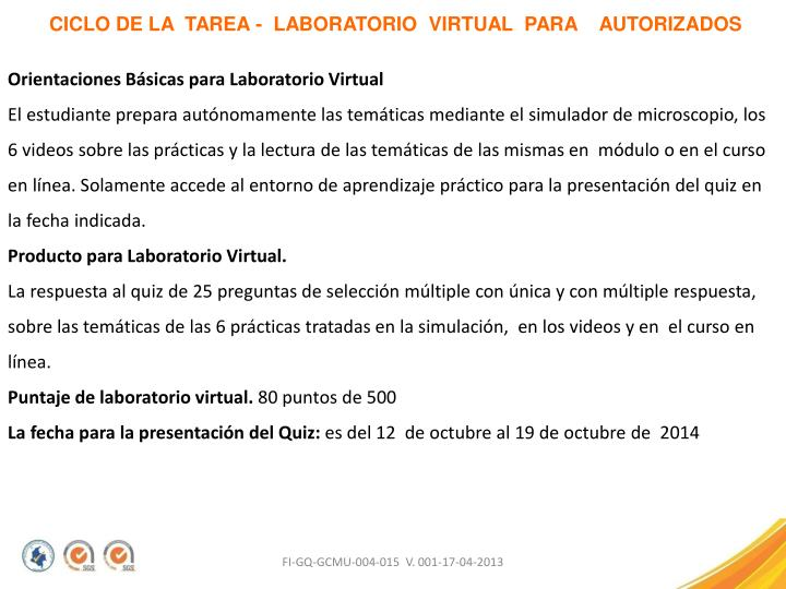 CICLO DE LA  TAREA -  LABORATORIO  VIRTUAL  PARA    AUTORIZADOS