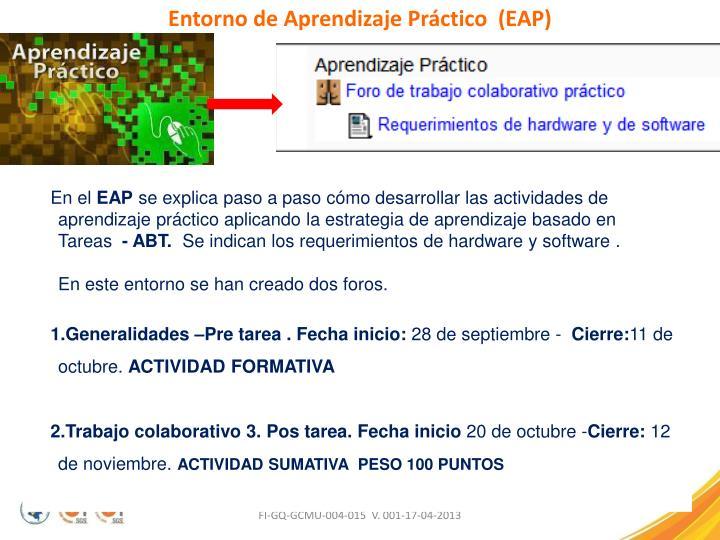 Entorno de Aprendizaje Práctico  (EAP)