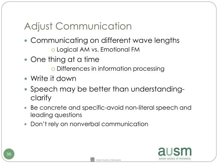 Adjust Communication