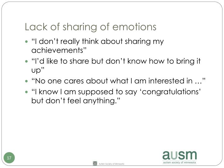 Lack of sharing of emotions