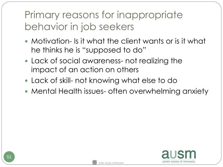 Primary reasons for inappropriate behavior in job seekers