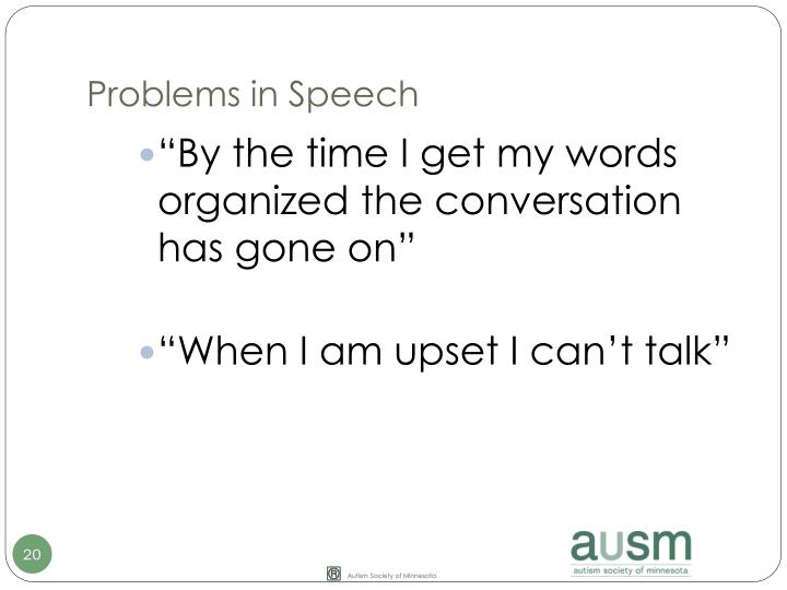Problems in Speech