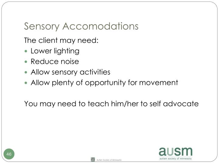 Sensory Accomodations