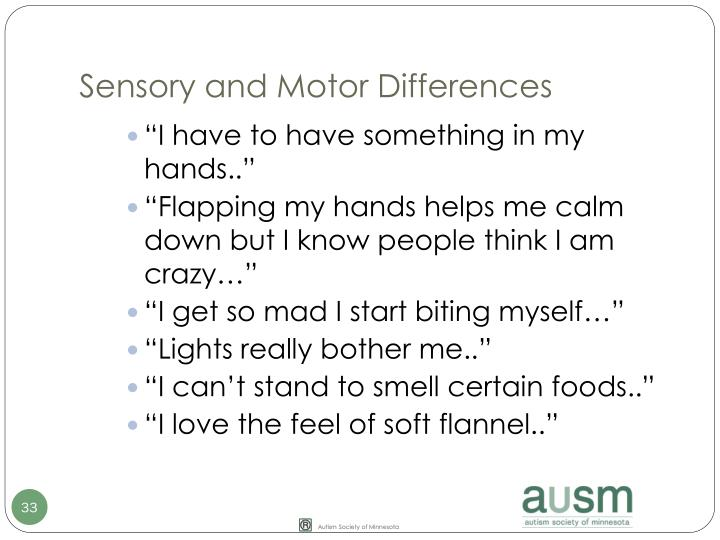 Sensory and Motor Differences