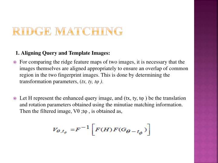 Ridge Matching