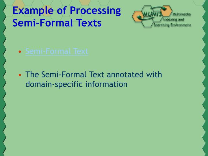Example of Processing Semi-Formal Texts