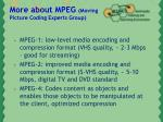 more about mpeg moving picture coding experts group