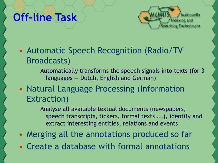 Off-line Task