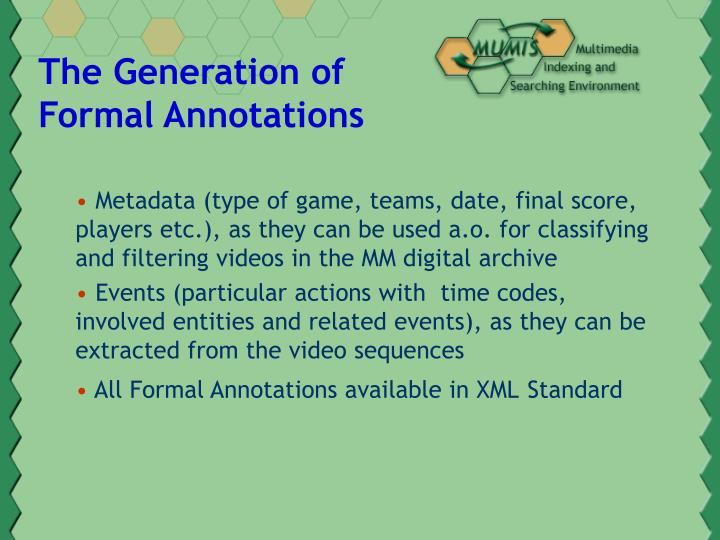 The Generation of Formal Annotations