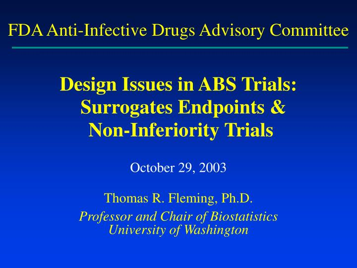 FDA Anti-Infective Drugs Advisory Committee