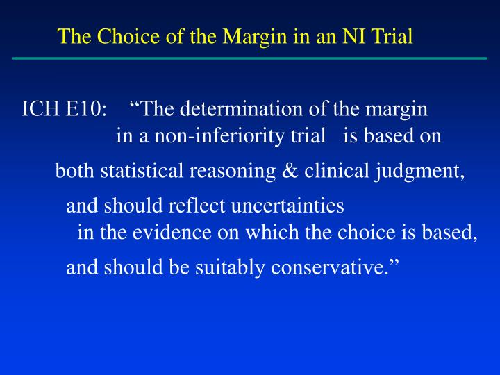 The Choice of the Margin in an NI Trial
