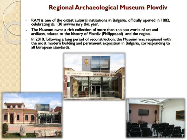 Regional Archaeological Museum Plovdiv