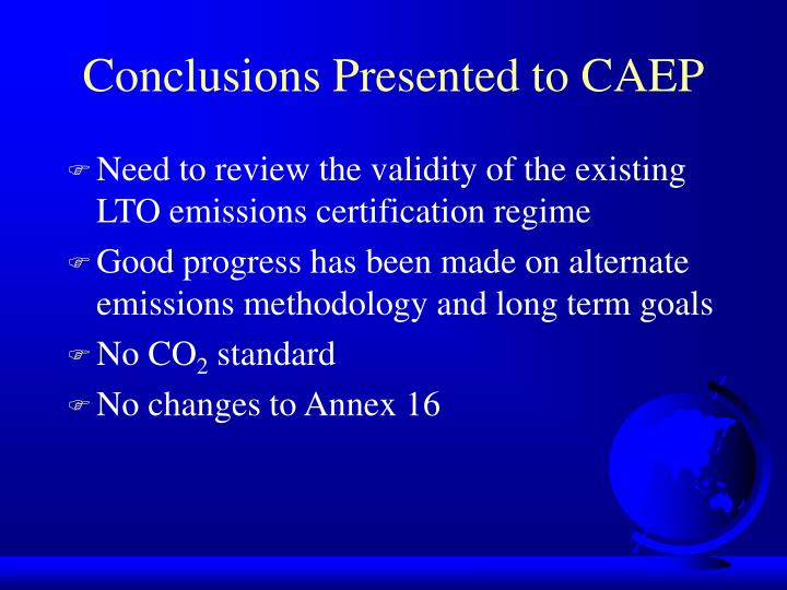Conclusions Presented to CAEP