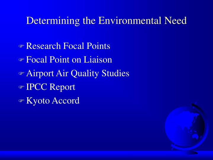 Determining the Environmental Need