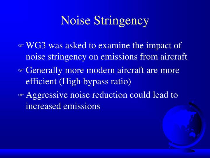 Noise Stringency