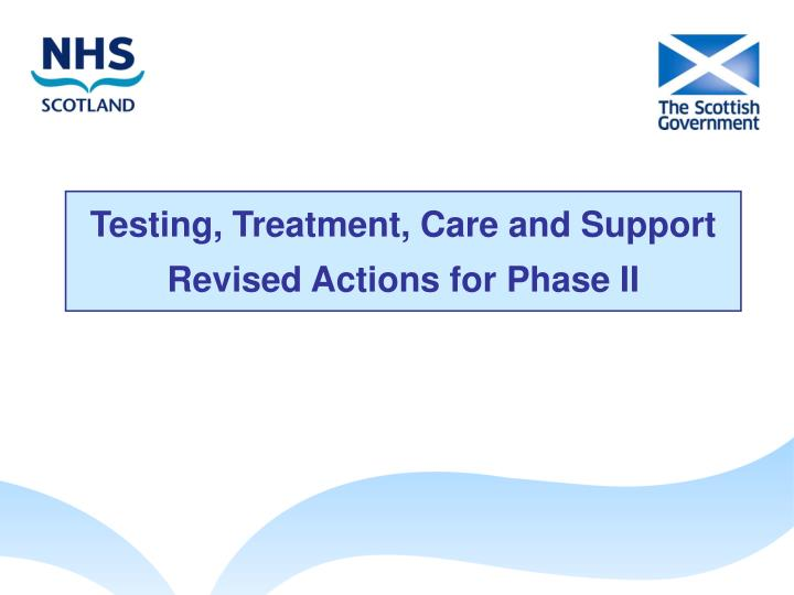 Testing, Treatment, Care and Support