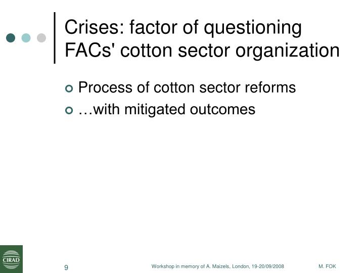 Crises: factor of questioning FACs' cotton sector organization