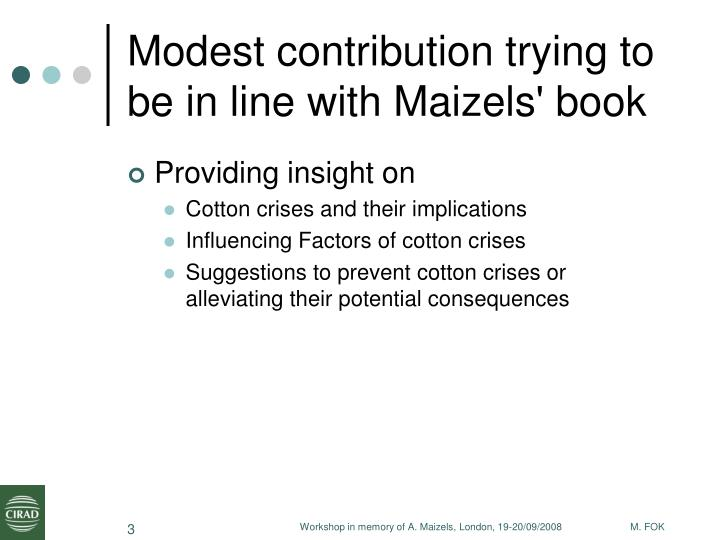 Modest contribution trying to be in line with Maizels' book
