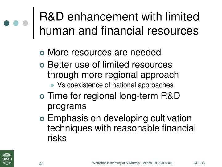R&D enhancement with limited human and financial resources