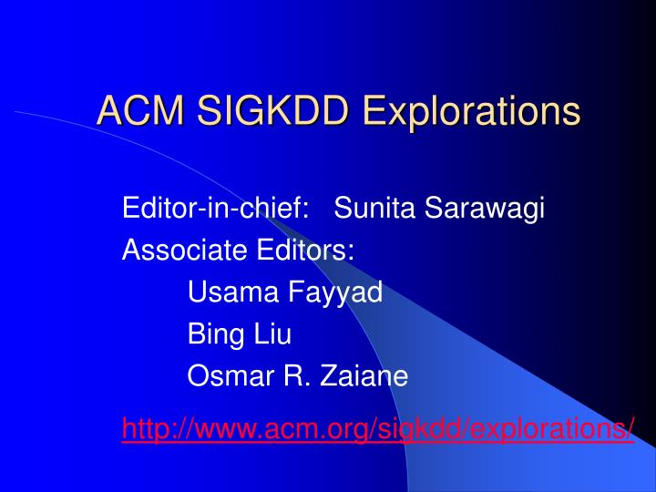 ACM SIGKDD Explorations