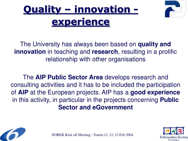 Quality – innovation - experience